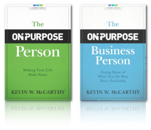 The On-Purpose Person and The On-Purpose Business Person hard cover books